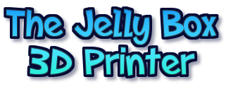 The Jelly Box 3D Printer